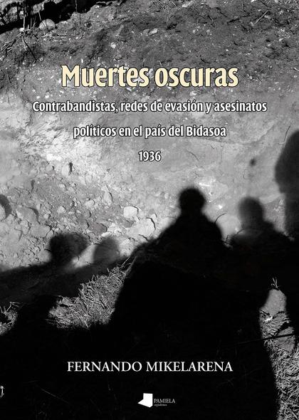 MUERTES OSCURAS                                                                 CONTRABANDISTAS