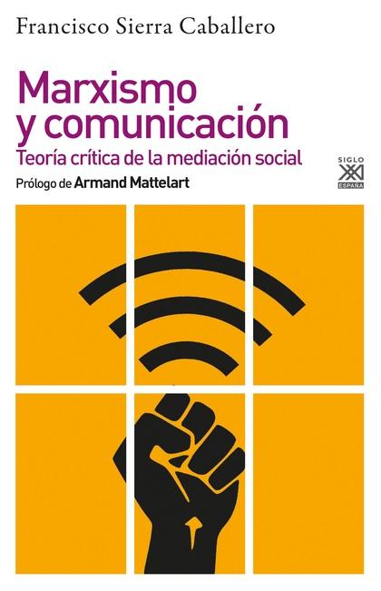 MARXISMO Y COMUNICACION.