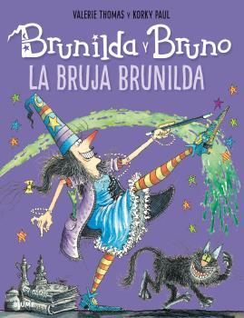 BRUNILDA Y BRUNO - LA BRUJA BRUNILDA.