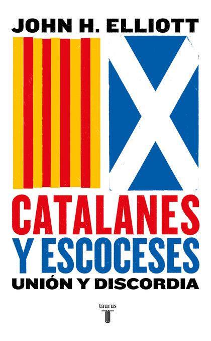 CATALANES Y ESCOCESES.