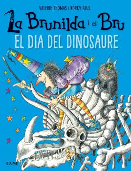 BRUNILDA I BRU. EL DIA DEL DINOSAURE
