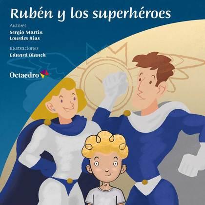 RUBÉN Y LOS SUPERHÉROES.