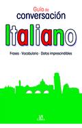 ITALIANO : GUÍA DE CONVERSACIÓN