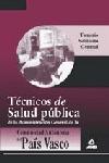 TÉCNICOS DE SALUD PÚBLICA DE LA ADMINISTRACIÓN GENERAL DE LA COMUNIDAD AUTÓNOMA DE PAÍS VASCO
