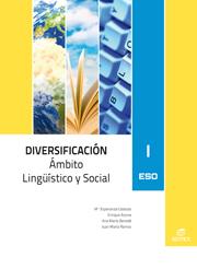 DIVERSIFICACIÓN I, ÁMBITO LINGÜÍSTICO Y SOCIAL, ESO