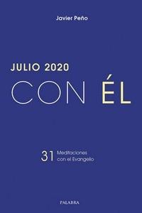JULIO 2020 CON ÉL.