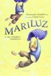 MARILUZ Y SUS EXTRAÑAS AVENTURAS.