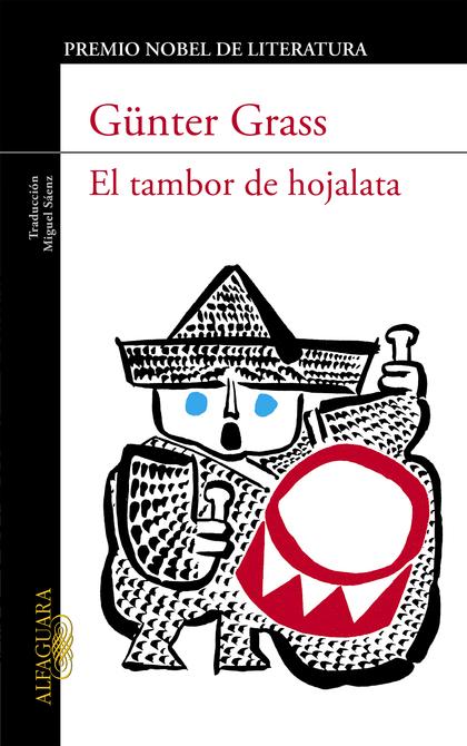 EL TAMBOR DE HOJALATA (TRILOGÍA DE DANZIG 1).