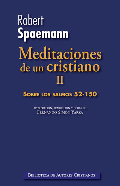 MEDITACIONES DE UN CRISTIANO II.