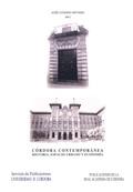 CÓRDOBA CONTEMPORÁNEA : HISTORIA, URBANISMO Y ECONOMÍA