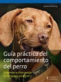 GUÍA PRÁCTICA DEL COMPORTAMIENTO DEL PERRO