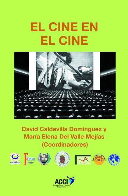 EL CINE EN EL CINE.