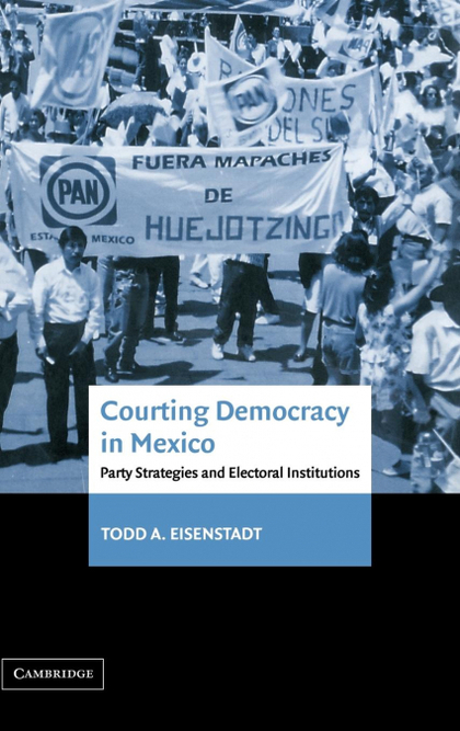 COURTING DEMOCRACY IN MEXICO