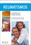 REUMATISMOS : COMBATIRLOS CON RECETAS NATURALES