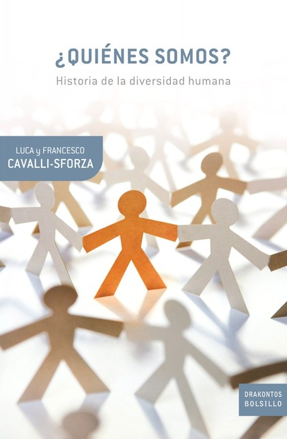 ¿QUIÉNES SOMOS? : HISTORIA DE LA DIVERSIDAD HUMANA