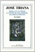 MEDEA EN EL ESPEJO    LA NOCHE DE LOS ASESINOS    PALABRAS COMUNES