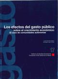 LOS EFECTOS DEL GASTO PÚBLICO SOBRE EL CRECIMIENTO ECONÓMICO: EL CASO