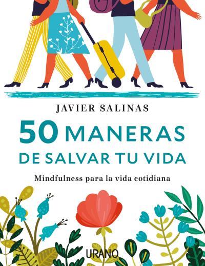 50 MANERAS DE SALVAR TU VIDA.