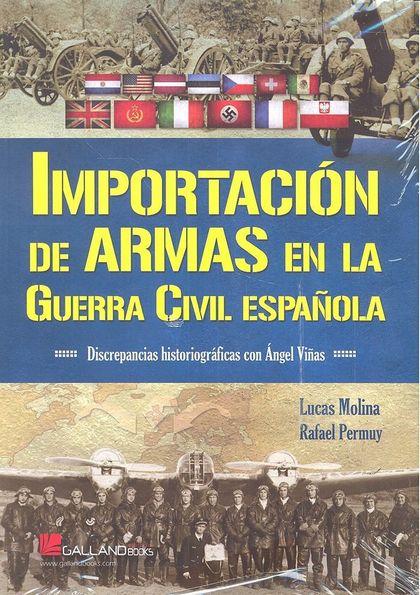 IMPORTACIÓN DE ARMAS EN LA GUERRA CIVIL ESPAÑ.