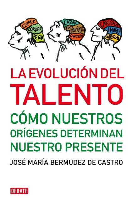 LA EVOLUCIÓN DEL TALENTO