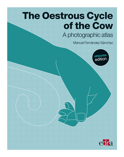 THE OESTRUS CYCLE OF THE COW. UPDATED EDITION.