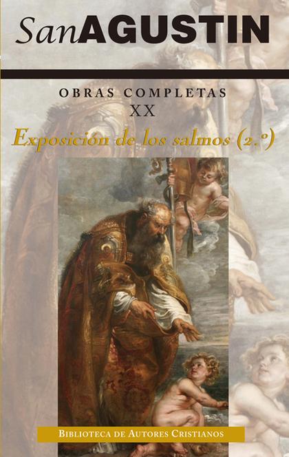 OBRAS COMPLETAS DE SAN AGUSTIN XX: EXPOSICION DE LOS SALMO.