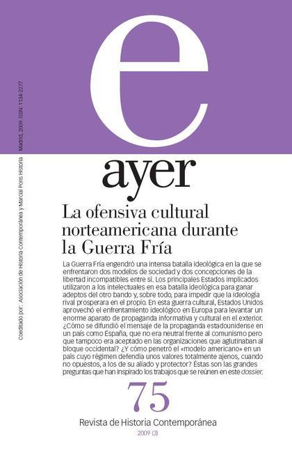 LA OFENSIVA CULTURAL NORTEAMERICANA DURANTE LA GUERRA FRÍA