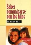 SABER COMUNICARSE CON LOS HIJOS