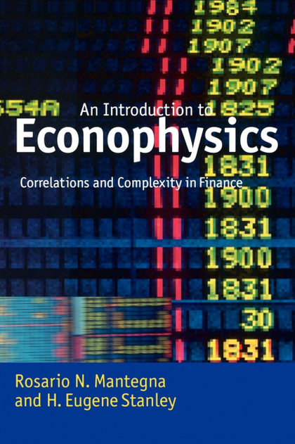 INTRODUCTION TO ECONOPHYSICS. CORRELATIONS AND COMPLEXITY IN FINANCE
