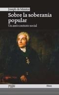 SOBRE LA SOBERANÍA POPULAR : UN ANTI-CONTRATO SOCIAL