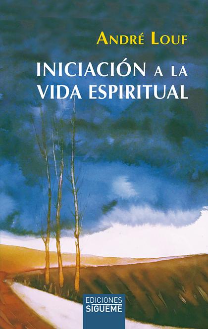 INICIACION A LA VIDA ESPIRITUAL