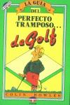 GUIA PERFECTO TRAMPOSO GOLF