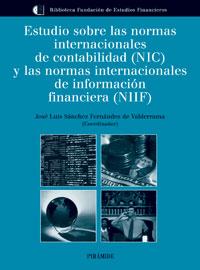 ESTUDIO SOBRE LAS NORMAS INTERNACIONALES DE CONTABILIDAD (NIC) Y LAS N