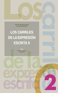 LOS CARRILES DE LA EXPRESIÓN ESCRITA II