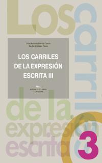 LOS CARRILES DE LA EXPRESIÓN ESCRITA III