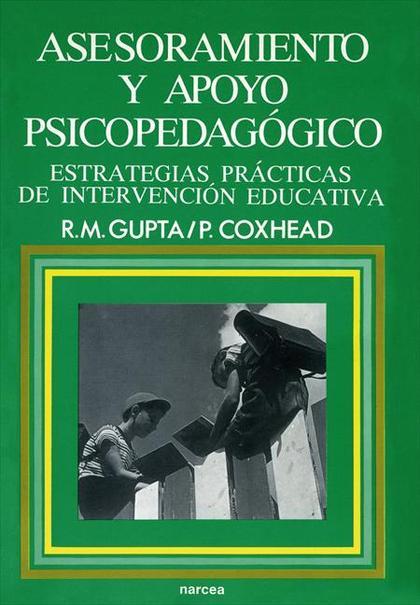 ASESORAMIENTO Y APOYO PSICOPEDAGÓGICO : ESTRATEGIAS PRÁCTICAS DE INTERVENCIÓN EDUCATIVA
