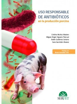 USO RESPONSABLE DE ANTIBIOTICOS EN LA PRODUCCION PORCINA
