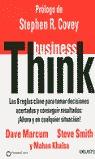 BUSINESS THINK: LAS 8 REGLAS CLAVE PARA TOMAR DECISIONES ACERTADAS Y C