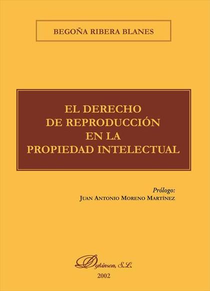 El derecho de reproducción en la Propiedad Intelectual