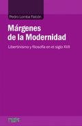 MÁRGENES DE LA MODERNIDAD : LIBERTINISMO Y FILOSOFÍA EN EL SIGLO XVII