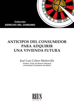 ANTICIPOS DEL CONSUMIDOR PARA ADQUIRIR UNA VIVIENDA FUTURA.
