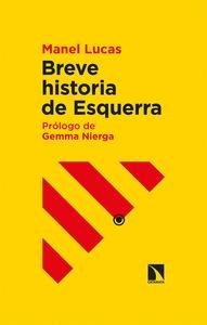 BREVE HISTORIA DE ESQUERRA.
