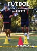 Fútbol: fichas para el entrenamiento de la fuerza