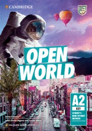 OPEN WORLD KEY. ENGLISH FOR SPANISH SPEAKERS. STUDENT´S BOOK WITHOUT ANSWERS.