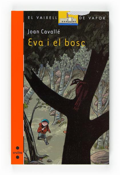 EVA I EL BOSC