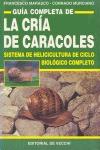 GUIA COMPLETA DE LA CRIA DE CARACOLES