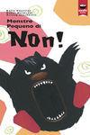 MONSTRO PEQUENO DI NON!