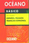 BÁSICO, DICCIONARIO ESPAÑOL-FRANCÉS / FRANÇAIS-ESPAGNOL