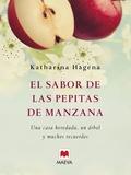 EL SABOR DE LAS PEPITAS DE MANZANA. UNA CASA HEREDADA, UN ÁRBOL Y MUCHOS RECUERDOS.