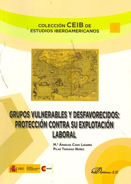 GRUPOS VULNERABLES Y DESFAVORECIDOS : PROTECCIÓN CONTRA SU EXPLOTACIÓN LABORAL